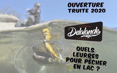 Ouverture Truite 2020 : Mes Leurres souples pour la pêche en barrage